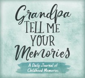 NEW Grandpa Tell Me Your Memories