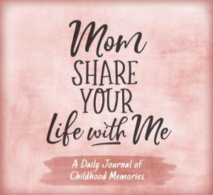 NEW Mom Share Your Life With Me