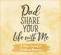 NEW Dad Share Your Life With Me